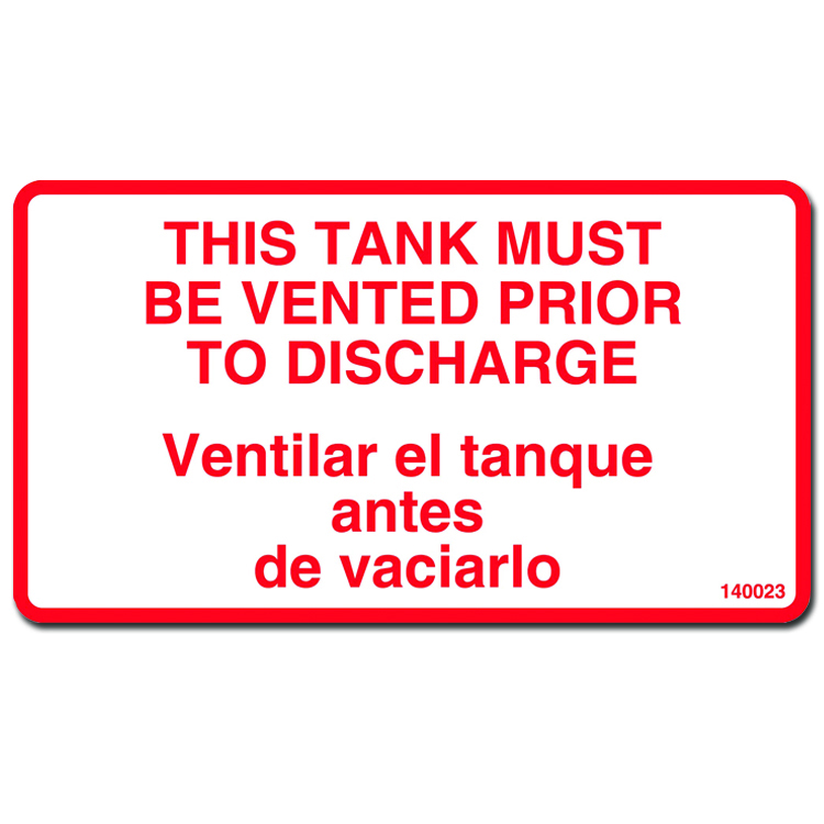 "DECAL ""This Tank Must Be Vented"" chem resistant billangual"